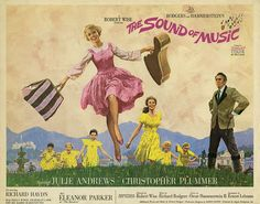 """""""The Hills Are Alive With The Sound Of Music.""""  Of Course My Favorite Is The 1965 Version, NOT The One With Carrie Underwood."""