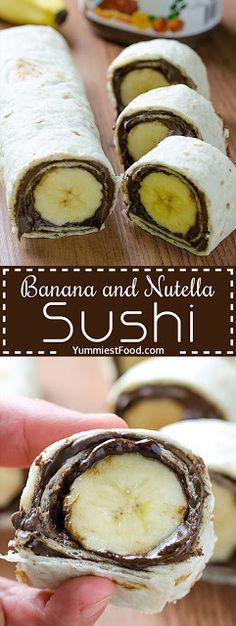 Banana Too Nutella Sushi - My Kitchen Recipes