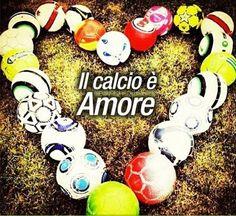 Il Calcio è Amore...nient'altro!  #calcio #love #amore #passione