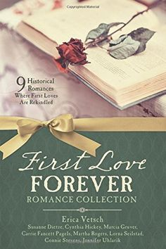 9 First Love Forever Historical Romance is here! A Blitz tour to spotlight each story, and a big giveaway for 1 lucky winner! Quick Marriage, Carrie, Connie Stevens, Historical Romance, Historical Fiction, I Fall In Love, New Books, First Love, Collection