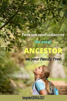 Facts you need to discover for every Ancestor. On your family free. The genealogy research information you should find out about the people on your family tree.