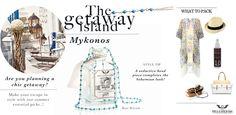 The Getaway island, Mykonos