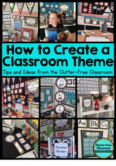 How to Create a Classroom Theme | Clutter-Free Classroom | Bloglovin'