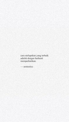 Quotes Rindu, Quotes Lucu, Cinta Quotes, Quotes Galau, Tumblr Quotes, Text Quotes, Short Quotes, People Quotes, Mood Quotes