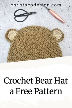 Crochet bear hat pattern in size for the family. This easy double crochet hat is so cute with bear ears. Free pattern with ear tutorial. Crochet Baby Hats Free Pattern, Crochet Bear Hat, Easy Crochet Hat, Crochet Ball, Crochet Headbands, Crotchet Patterns, Hat Patterns, Double Crochet, Free Crochet