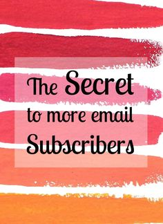 Is everyone else growing their list to the thousands and leaving you behind? Learn the secret to more email subscribers, and implement it for free today! #newsletters #blogging #marketing