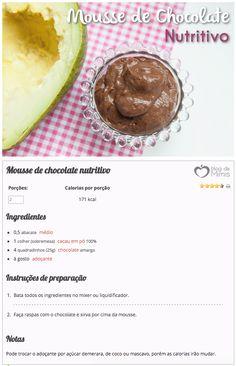 Mousse de chocolate nutritivo Blog da Mimis - Falou em chocolate meus olhos já brilham! Vocês também são assim? Para matar a vontade de um jeito saudável, eu fiz essa receita deliciosa!