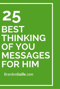 25 Best Thinking of You Messages for Him