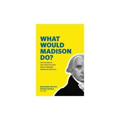 What Would Madison Do? (Paperback)