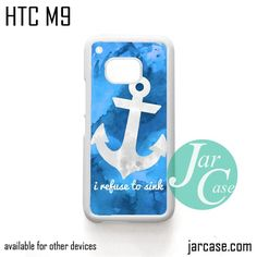 I refuse to sink Phone Case for HTC One M9 case and other HTC Devices