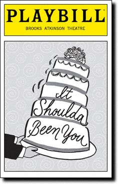It Shoulda Been You Playbill Covers on Broadway - Information, Cast, Crew, Synopsis and Photos - Playbill Vault
