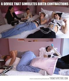 Men experiencing women's pain…just awesome - LOL!!!!!!!!!!!
