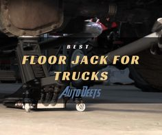 Any truck owner needs to know the need for a dependable jack. Not just any would do. Read on to know the best floor jack for trucks.  #WhatsTheBestFloorJackForTrucks #cars #trucks  http://bit.ly/2uhpBZS