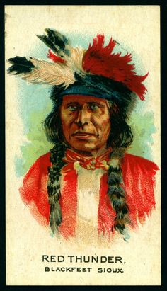 Cigarette Card - Indian Chief, Red Thunder | British America… | Flickr