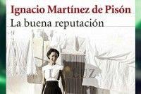 'La buena reputación', novela ganadora del Premio Nacional de Narrativa 2015
