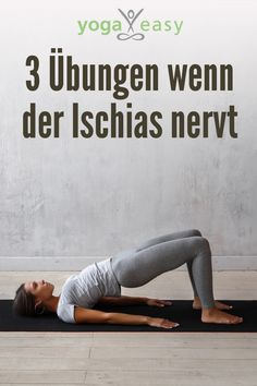 3 yoga exercises when the sciatica is annoying .- 3 Yoga-Übungen, wenn der Ischias nervt… Yoga exercises for back pain: When the sciatica hurts, this asanas help - Yoga Fitness, Fitness Workouts, Fitness Motivation, Fun Workouts, At Home Workouts, Fitness Tips, Health Fitness, Easy Fitness, Health Yoga