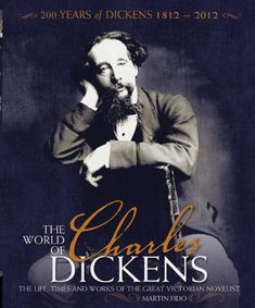 The World of Charles Dickens (PR4581 .F451 2012)