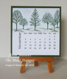 Lovely as a Tree stamp set Whisper White and Always Artichoke card stock Always Artichoke and Marina Mist FFIP Soft Suede, Always Artichoke and Garden Green Stampin' Write markers Blender pen Stamp. Calendar Notes, 2013 Calendar, Photo Calendar, Calendar Ideas, Calendar Printable, Perpetual Birthday Calendar, Desk Calendars, Stamping Up Cards