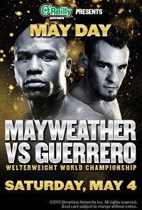 May Day: Mayweather vs. Guerrero 5.4.13