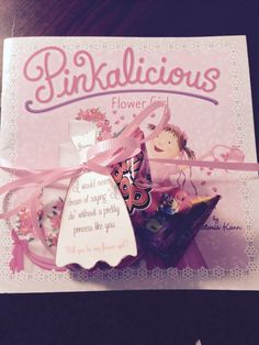 My idea for how to ask my flower girl: pinkalicious flower girl book, ring pop, and a tag