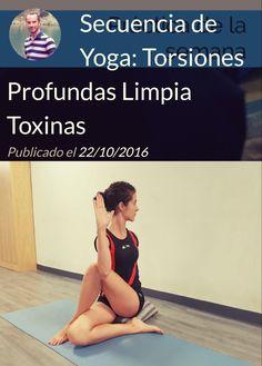 Una nueva secuencia para terminar de quitarnos las toxinas acumuladas en verano. https://callateyhazyoga.com/blog/secuencia-de-yoga-torsiones-limpia-toxinas/ #yoga #asanas #callateyhazyoga