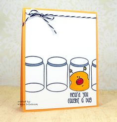 handmade get well card ... clean and simple ... bright with white and golden yellow card base ... amusing image of bug caught in a jar ... fun card!!