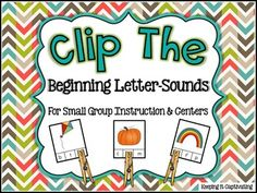 """Have one student clip while the others use a mat! """"Clip the Beginning Letter-Sound"""""""
