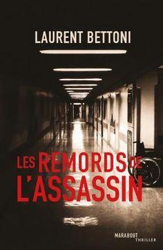 Les larmes de l'assassin : le polar musical de Laurent Bettoni