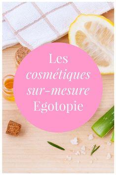 Créez vos cosmétiques naturels sur mesure avec Egotopie !