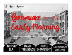 Earthquake in the Early Morning Text Dependent Questions Text Based Evidence, Text Dependent Questions, Morning Texts, Magic Treehouse, Author Studies, Book Study, Read Aloud, Early Morning, Second Grade