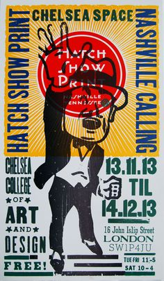 Exhibition poster for the Hatch Show Print shop's exhibition in Chelsea, London