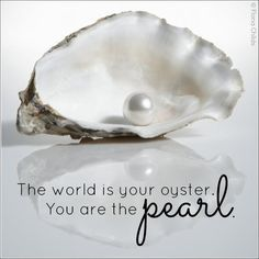 Motivational Quote - You Are the Pearl