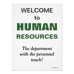 Humorous Slogan Human Resources Department Print $22.70