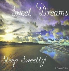 Good night beautiful, have the sweetest of dreams and sleep well! Good Night Beautiful, Good Night Friends, Good Night Wishes, Good Night Sweet Dreams, Good Night Moon, Good Night Quotes, Good Morning Good Night, Good Evening Greetings, Sweet Dream Quotes