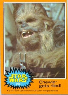 5b29619f983 1977 Star Wars Chewie gets riled! Non-Sports Card Value Price Guide
