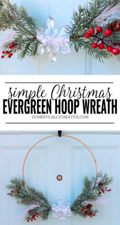 This evergreen hoop wreath could not be easier to make for Christmas and the Winter holidays! Totally decorating my front door with this DIY hoop wreath. #christmashoopwreath #christmaswreath #diychristmaswreath #diyhoopwreath #hoopwreath #evergreenwreath #wreath #domesticallycreative