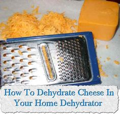 Welcome to living Green & Frugally. We aim to provide all your natural and frugal needs with lots of great tips and advice, How To Dehydrate Cheese In Your Home Dehydrator