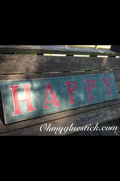 Happy sign #happy  Ohmygluestick.com Facebook: Oh My Gluestick