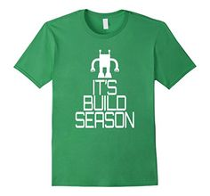 Robotics Team T-shirt Robot Build Season Tee - RobotMerchandise