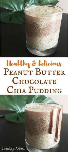 Peanut Butter & Chocolate Chia Pudding - an awesome and healthy breakfast option! Start your mornings with this delicious and easy pudding which has the superfood ingredient -Chia seeds in it!