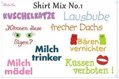 Weiteres - Shirt Mix No. 1  Stickdatei 13x18 Sprüche - ein Designerstück von -BellaIsa- bei DaWanda