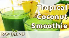 How to Make a Tropical Coconut Smoothie Recipe in a Vitamix Blender by R...