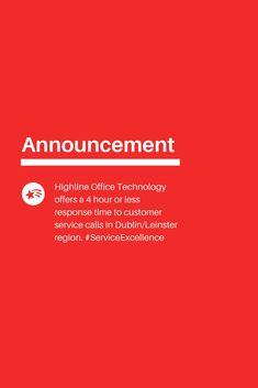 We offer a 4 hour response time for Dublin & Leinster based service calls. It's a next day service for all nationwide calls. Office Printers, The 4, Dublin, Announcement, No Response, Technology, Tech, Tecnologia