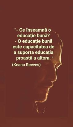 Ispirational Quotes, Life Quotes, Keanu Reeves, True Words, Kids And Parenting, Children, Parents, Harry Potter, Movie Posters