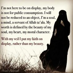 Islamic quotes about hijab. Hijab, headscarf and some other names are used in different traditions and the wearing style also differs with the change in traditions. Yet the main purpose of Hijab is to cover the beauty, the beauty which attracts others. Best Islamic Quotes, Beautiful Islamic Quotes, Islamic Inspirational Quotes, Islamic Qoutes, Arabic Quotes, Hijab Quotes, Muslim Quotes, Religious Quotes, Modesty Quotes