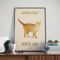 Hipd plakat, Hvor Galt Katte Gå, A4