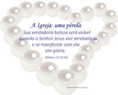 Momento Versículos: A Igreja, UNIDADE DOS SALVOS - O ser humano não é ...