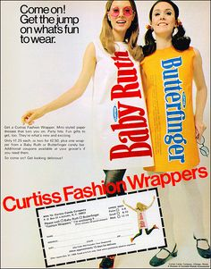 "Ad for ""Curtiss Fashion Wrappers"" (paper candy bar dresses), 1969."