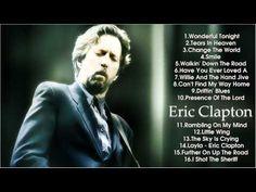 Eric Clapton Greatest Hits 2014 || Best Songs Of Eric Clapton [Full Album] - YouTube