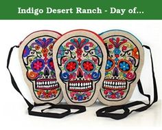 Indigo Desert Ranch - Day of the Dead Embroidered on Linen Sugar Skull Purse - Assorted Colors Sold Individually. Day of the Dead (Spanish: Día de Muertos) is a Mexican holiday celebrated throughout Mexico, in particular the Central and South regions, and by people of Mexican ancestry living in other places, especially the United States. It is acknowledged internationally in many other cultures. The multi-day holiday focuses on gatherings of family and friends to pray for and remember...